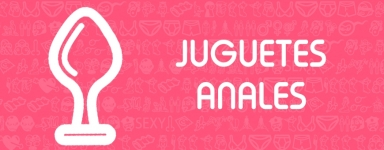 Juguetes Anales ⍵❤